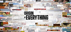 ORIGIN OF EVERYTHING Feature-Encore